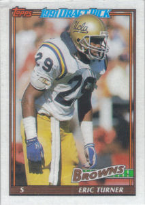 Eric Turner Rookie 1991 Topps #589 football card